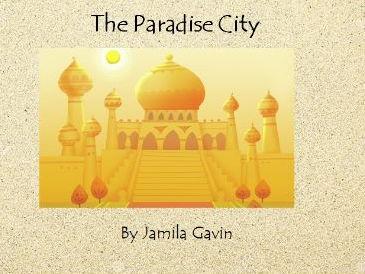 The Paradise City
