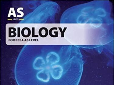 CCEA A-LEVEL BIOLOGY 2017 SPECIFICATION COMPLETE REVISION