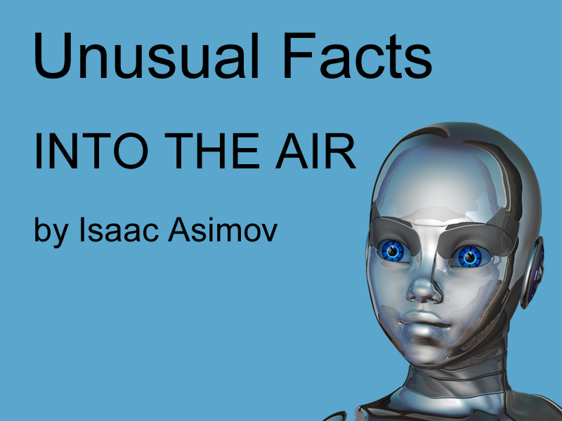 Unusual Facts by Isaac Asimov