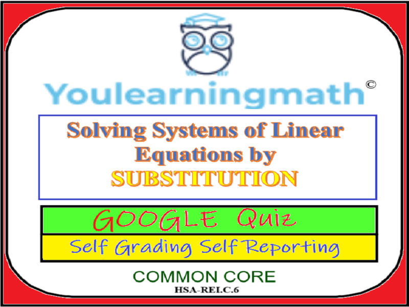 Solving Systems of Linear Equations using the Substitution Method - Google Quiz
