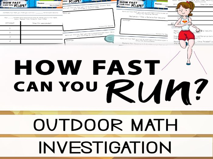 How Fast Can You Run? Math Investigation - Measurement, Averages & Division