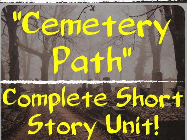 "Short Story Unit Bundle - ""Cemetery Path"" with Tone and Mood"