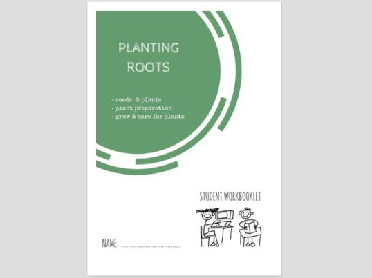 PLANTING ROOTS - plants and science workbooklet