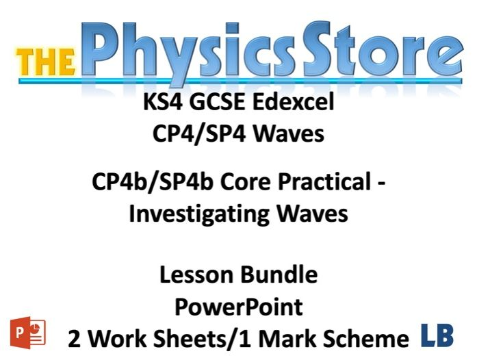 KS4 GCSE Physics EDEXCEL CP4b/SP4b Core Practical - Investigating Waves Lesson Bundle