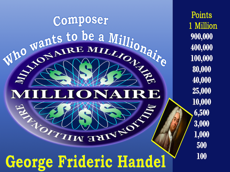Composer Who Wants to be a Millionaire Handel Review