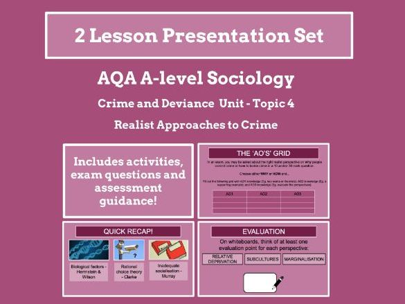 Realist Approaches to Crime - AQA A-level Sociology - Crime and Deviance Unit - Topic 4