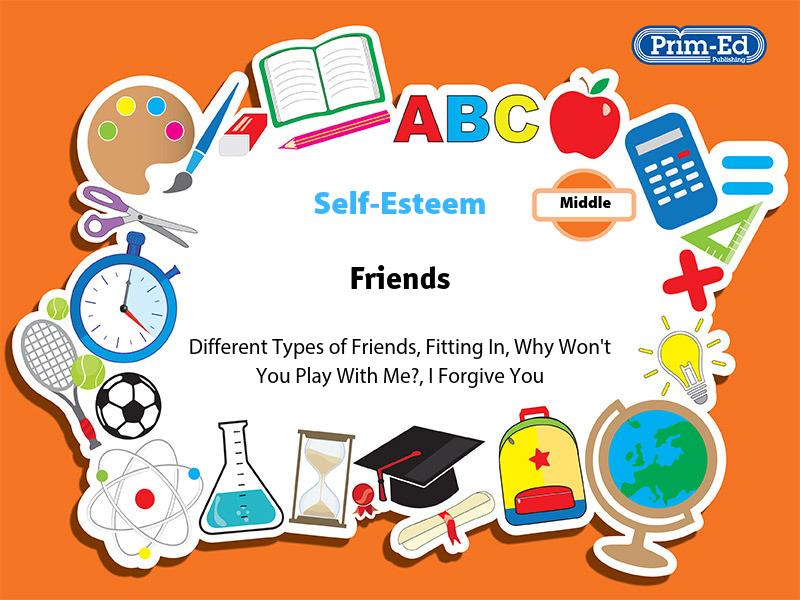 SELF-ESTEEM - FRIENDS: MIDDLE UNIT (KS2, Age 8-10)