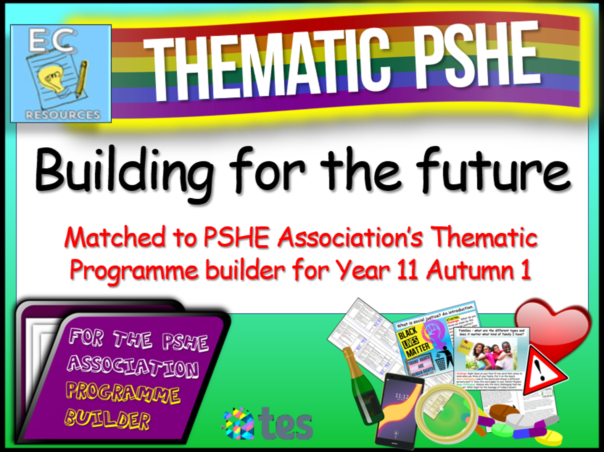 Thematic PSHE : Building for the future