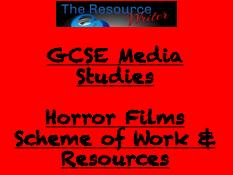 GCSE Media Studies Horror Films Scheme of Work & resources