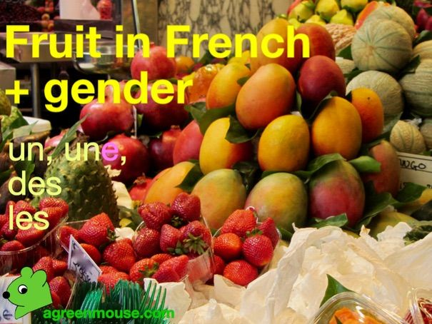 Fruit in French Vocabulary + Gender - Video + Worksheet