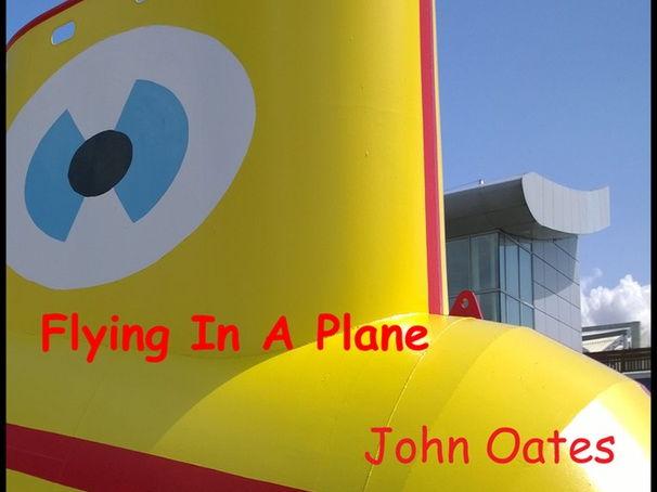 Flying In A Plane - Song (MP3 & Score) John Oates