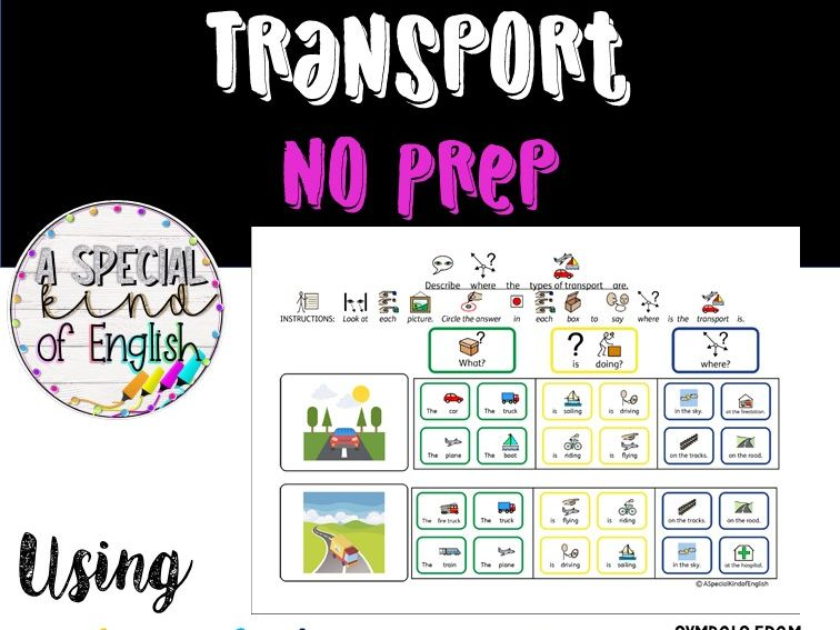 Describing transport NO PREP - using colourful semantics