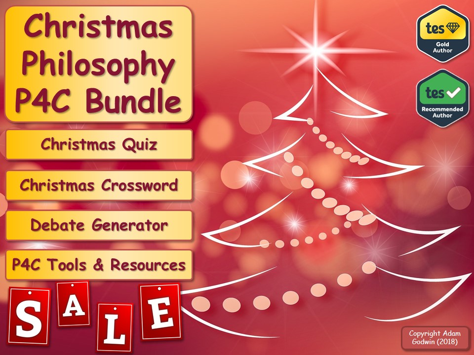 The English Literature P4C Christmas Sale Bundle! (Philosophy for Children) [Christmas Quiz & P4C] [KS3 KS4 GCSE]