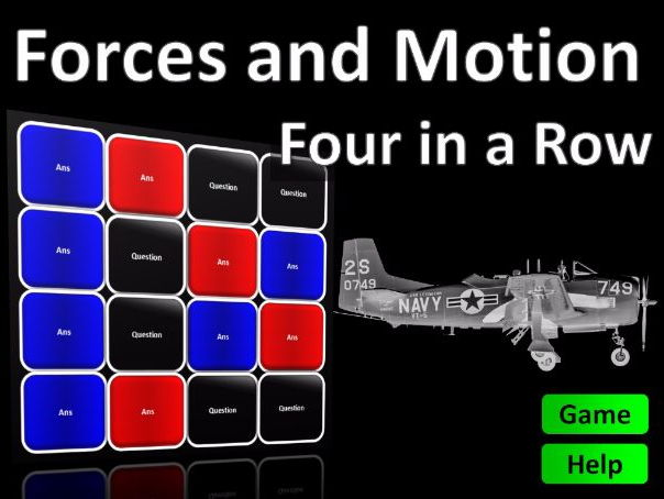 Four in a Row Interactive Quiz Game: Forces and Motion