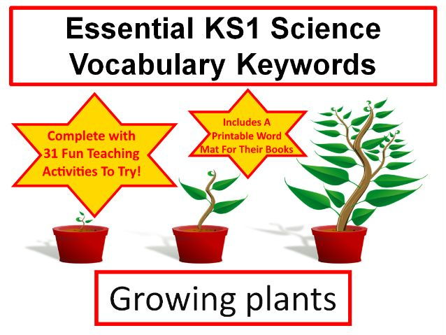 KS1 Growing Plants Science Vocabulary and Spelling List+ Word Mat+ 31 Teaching Activities To Try