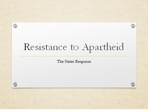 The National Party's Reaction to Resistance to Apartheid