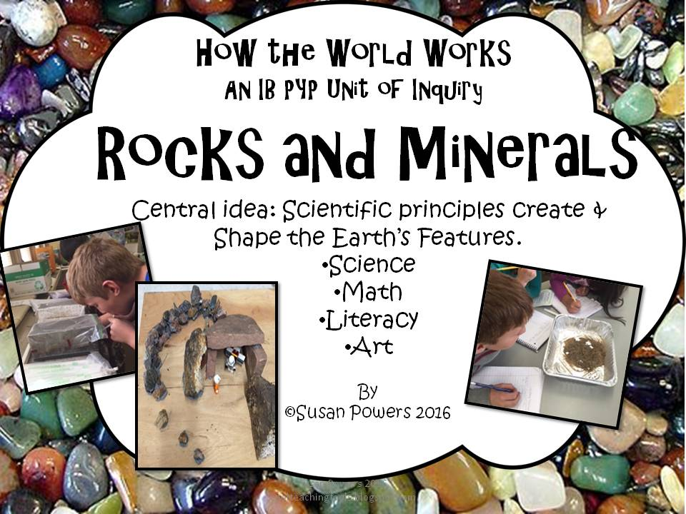 A Complete IB PYP Unit of Inquiry into Rocks and Minerals