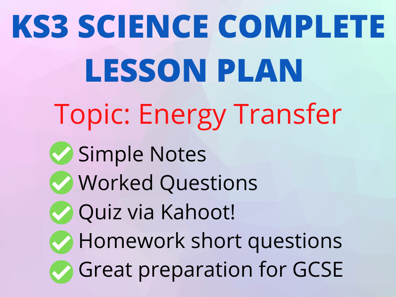 KS3 Energy Stores & Transfers-Perfect Online lesson incl Kahoot!