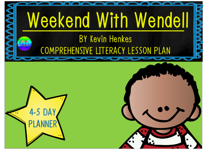Weekend With Wendell by Kevin Henkes 4-5 Day Lesson Plan