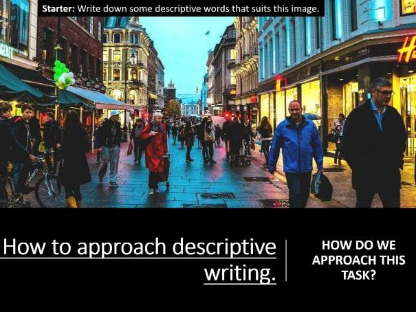 How To Approach Descriptive Writing