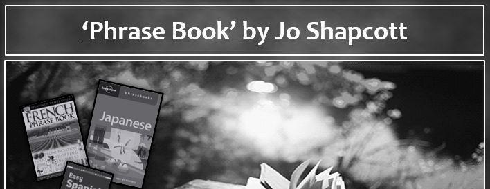 Phrase Book by Jo Shapcott - OCR