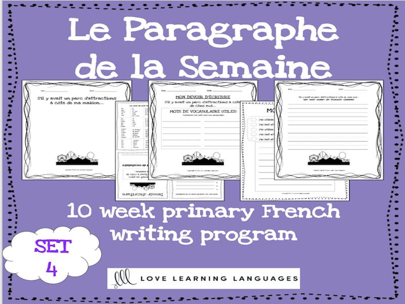 Le paragraphe de la semaine - Set 4 - 10 week French primary writing program
