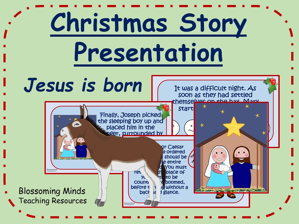 Christmas story presentation - Jesus is born