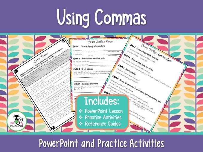 Comma Use Presentation and Activities
