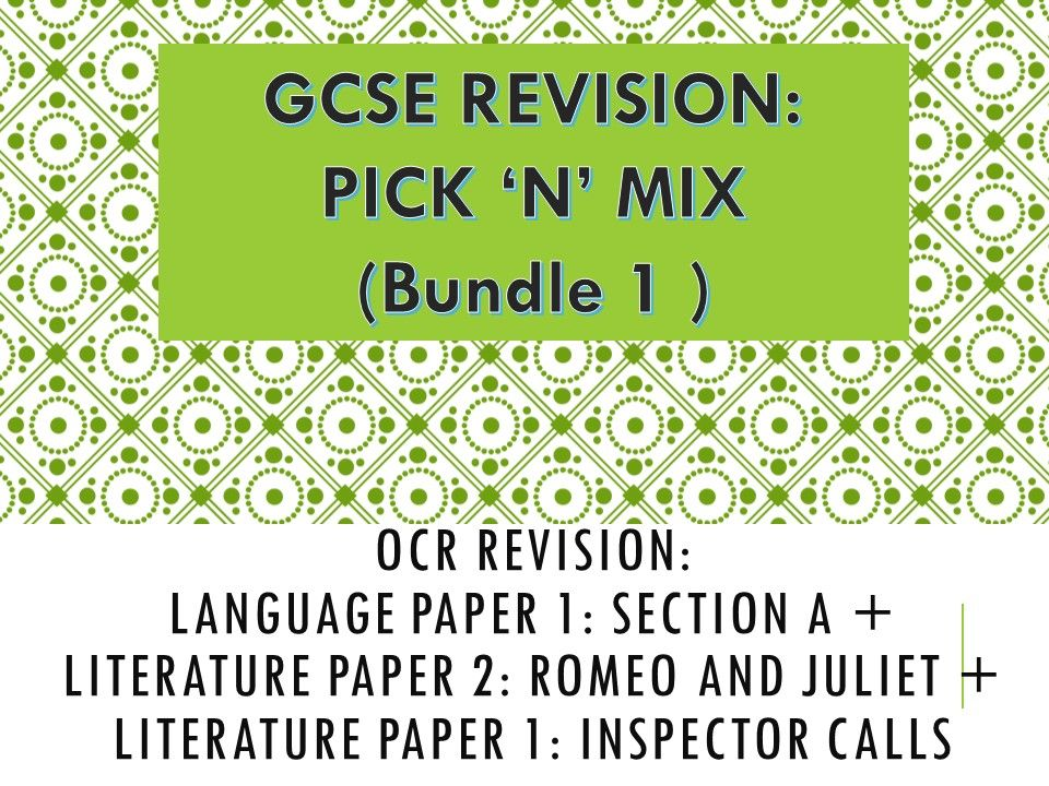 OCR Revision Bundle: Romeo and Juliet, Inspector Calls plus Language Paper 1: Section A