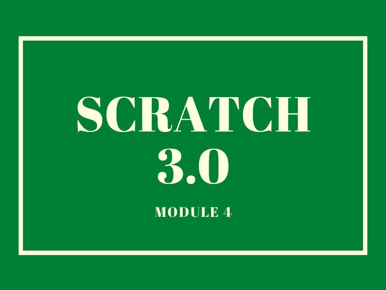 Scratch Lessons (Module 4)