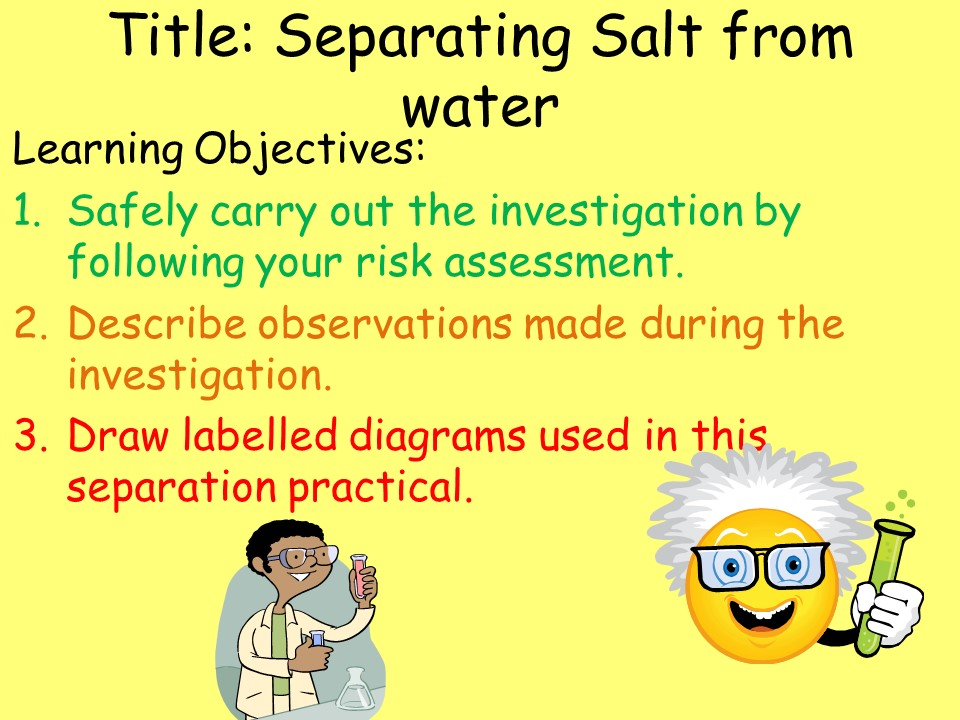 KS3 Chemistry: Separation techniques (separating salt from water)