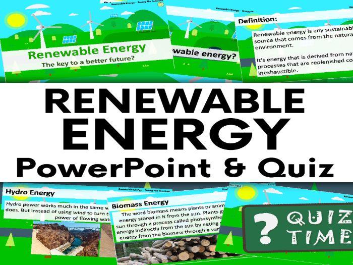 Renewable Energy PowerPoint and Quiz