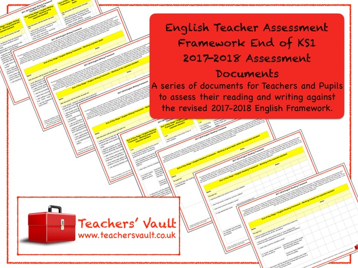 English Teacher Assessment Framework End of KS1 2017-2018 Assessment Documents