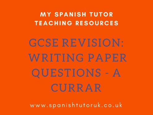 GCSE Writing Paper Questions Higher - A Currar