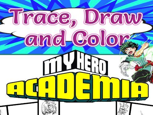 Trace, Draw and Color My Hero Academia