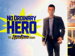 """No Ordinary Hero - The Super Deafy Movie"" Discussion Questions"