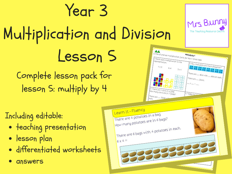 5. Multiplication and Division: multiply by 4 lesson pack (Y3)