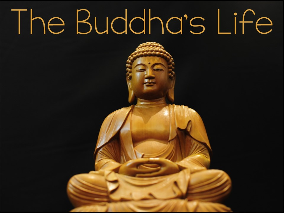 The Buddha's life