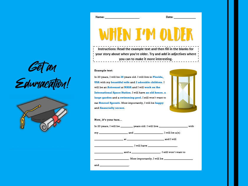 When I'm Older - Fill in the Blanks