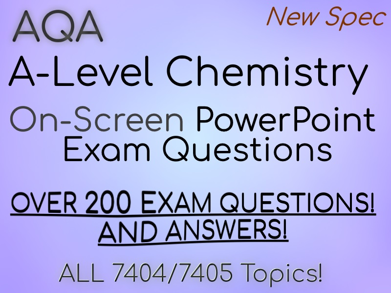 AQA A Level Chemistry Revision - Exam Questions PowerPoint