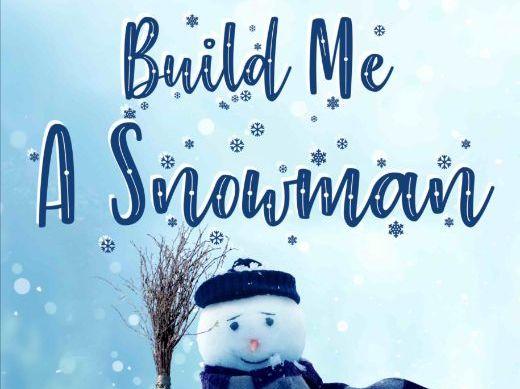 Build Me A Snowman (Score & Parts)