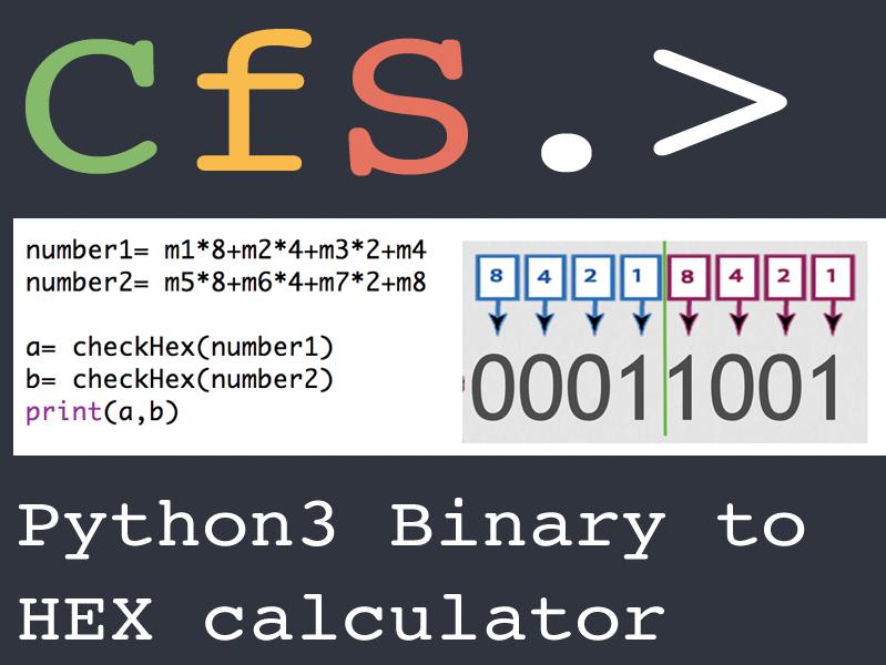Python3 Binary to HEX Calculator