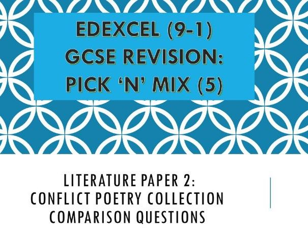 UPDATED Edexcel Pick n Mix Conflict Poetry Comparison Questions
