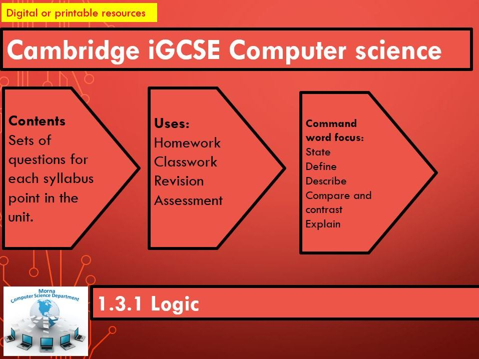 iGCSE Computer Science Revision Activities Unit 1.3.1  Logic