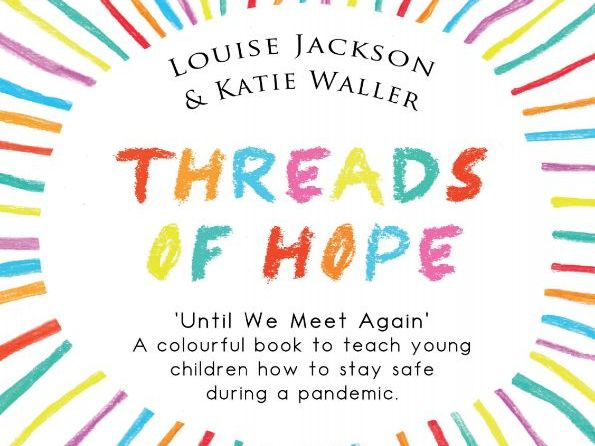 Threads of Hope - Child-friendly messages to limit transmission of infection.
