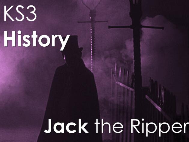 KS3 Jack the Ripper