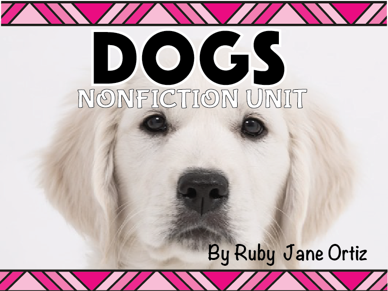 Dog Nonfiction Unit