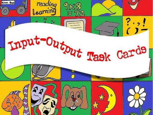 Input-Output Task Cards