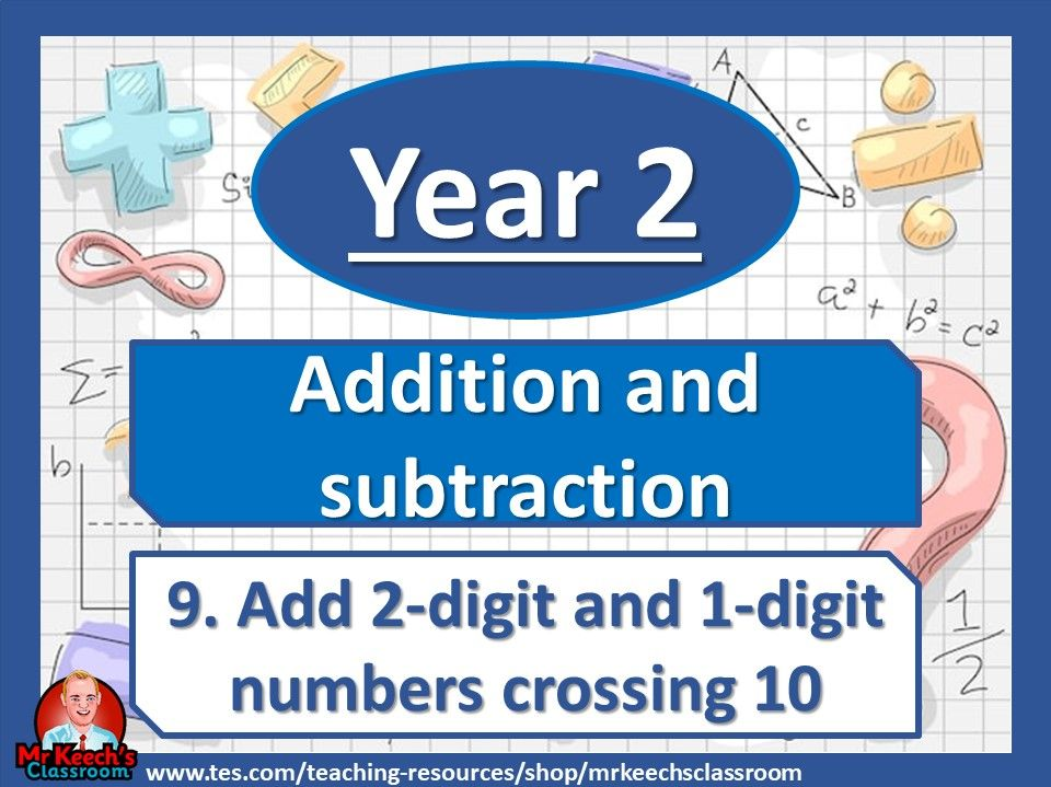 Year 2 - Addition and Subtraction – Add 2-digit and 1-digit Numbers Crossing 10 - White Rose Maths