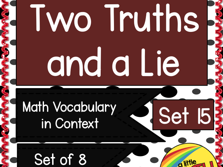 Two Truths and a Lie Math Vocabulary Set 15